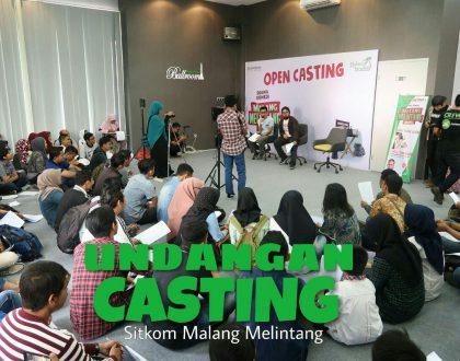 Undangan Casting Sitkom Malang Melintang 6 Februari 2017