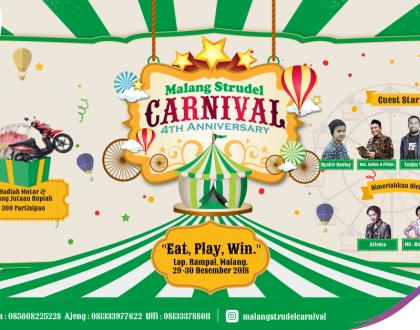 Semarak Malang Strudel Carnival 4! 2 Hari 2 Malam Siap Bikin Kamu Happy!