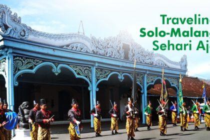 Traveling Solo-Malang Cuman Sehari Aja!
