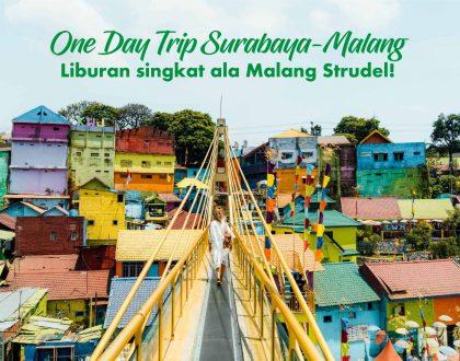 One Day Trip Surabaya-Malang, Liburan Singkat Ala Malang Strudel!