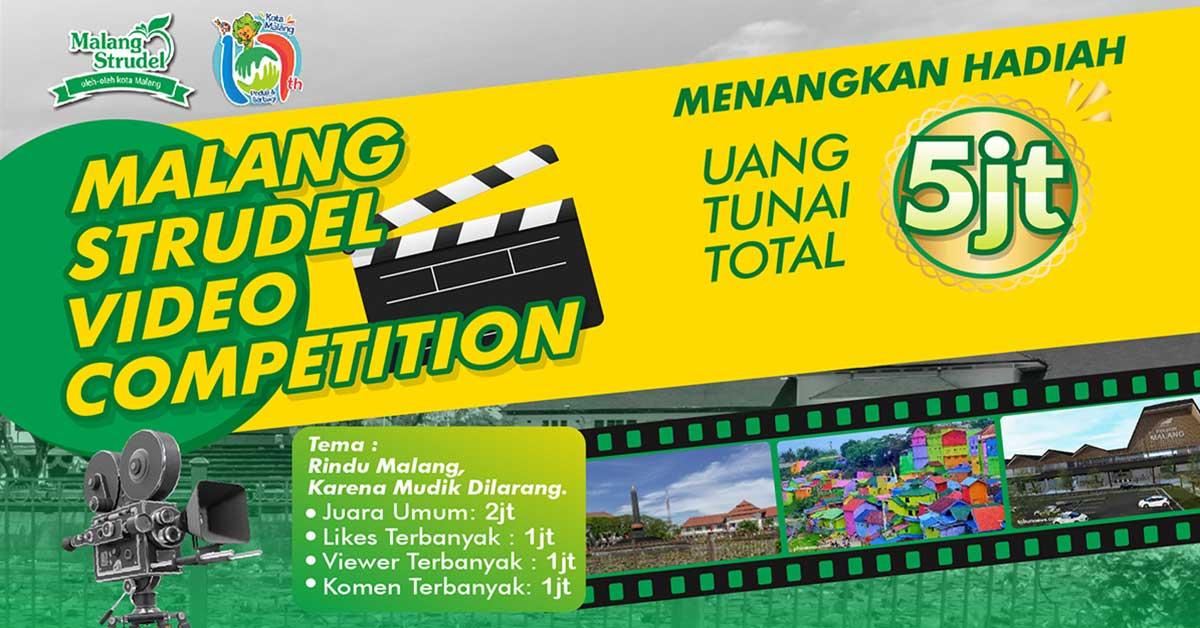Ayo Ikuti Malang Strudel Video Competition! Menangkan Hadiah Total 5 Juta Rupiah